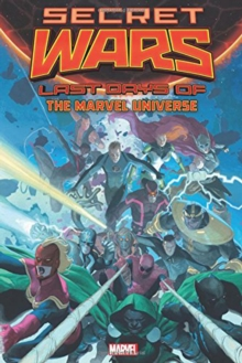 Secret Wars: Last Days Of The Marvel Universe, Hardback Book