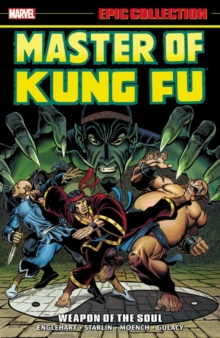 Master Of Kung Fu Epic Collection: Weapon Of The Soul, Paperback / softback Book