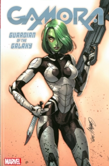 Gamora: Guardian of the Galaxy, Paperback Book