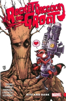 Rocket Raccoon & Groot Vol. 0: Bite and Bark, Paperback Book