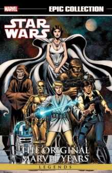 Star Wars Legends Epic Collection: The Original Marvel Years Vol. 1, Paperback Book