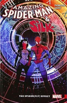 Amazing Spider-man & Silk: The Spider(fly) Effect, Paperback / softback Book