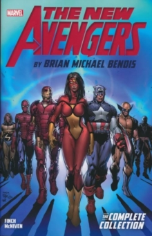 New Avengers By Brian Michael Bendis: The Complete Collection Vol. 1, Paperback / softback Book
