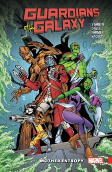 Guardians Of The Galaxy: Mother Entropy, Paperback / softback Book