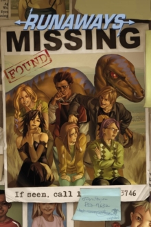 Runaways Vol. 3: The Good Die Young, Paperback / softback Book