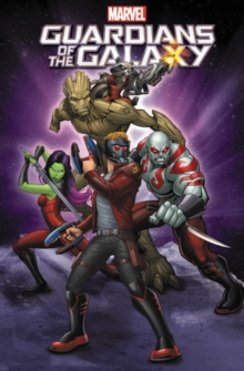 Marvel Universe Guardians of the Galaxy, Paperback Book