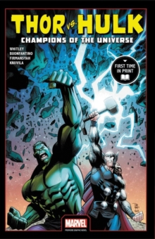 Thor Vs. Hulk: Champions Of The Universe, Paperback / softback Book