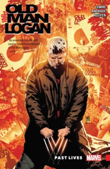 Wolverine: Old Man Logan Vol. 5: Past Lives, Paperback / softback Book