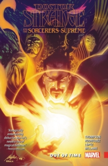 Doctor Strange and the Sorcerers Supreme Vol. 1: Out of Time, Paperback Book