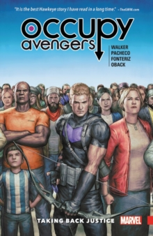 Occupy Avengers Vol. 1: Taking Back Justice, Paperback / softback Book
