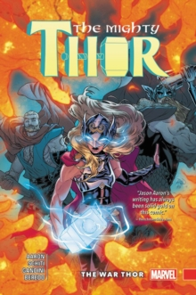 Mighty Thor Vol. 4: The War Thor, Paperback / softback Book