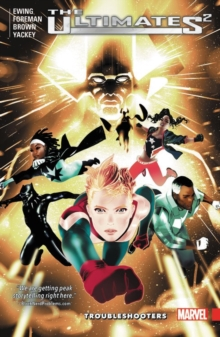 Ultimates 2 Vol. 1: Troubleshooters, Paperback / softback Book