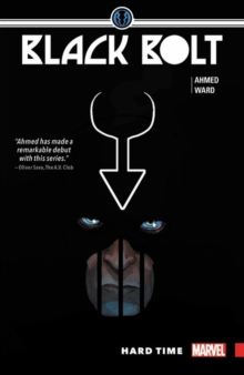 Black Bolt Vol. 1: Hard Time, Paperback / softback Book