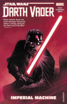 Star Wars: Darth Vader: Dark Lord Of The Sith Vol. 1 - Imperial Machine, Paperback / softback Book