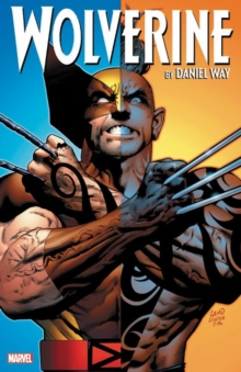 Wolverine By Daniel Way: The Complete Collection Vol. 3, Paperback / softback Book