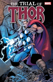 Thor: The Trial Of Thor, Paperback / softback Book