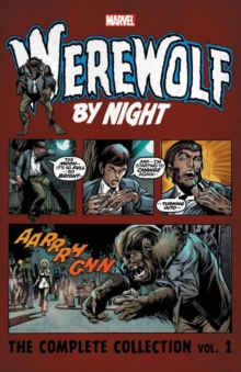 Werewolf By Night: The Complete Collection Vol. 1, Paperback Book
