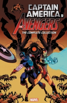 Captain America And The Avengers: The Complete Collection, Paperback Book
