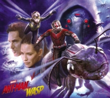 Marvel's Ant-man And The Wasp: The Art Of The Movie, Hardback Book