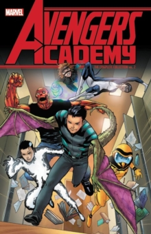 Avengers Academy: The Complete Collection Vol. 2, Paperback / softback Book