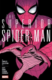Superior Spider-man: The Complete Collection Vol. 1, Paperback / softback Book