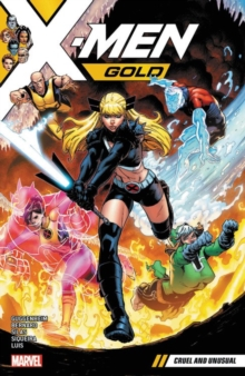 X-men Gold Vol. 5: Cruel And Unusual, Paperback / softback Book