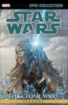 Star Wars Epic Collection: The Clone Wars Vol. 2, Paperback / softback Book