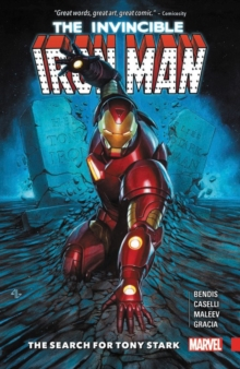 Invincible Iron Man: The Search For Tony Stark, Paperback / softback Book