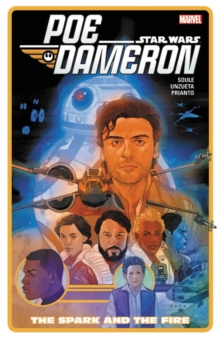 Star Wars: Poe Dameron Vol. 5 - The Spark And The Fire, Paperback / softback Book
