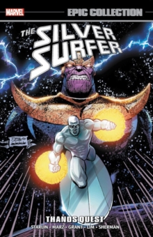Silver Surfer Epic Collection: Thanos Quest, Paperback / softback Book