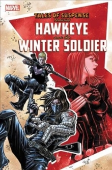 Tales Of Suspense: Hawkeye & The Winter Soldier, Paperback / softback Book