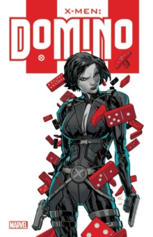 X-men: Domino, Paperback Book