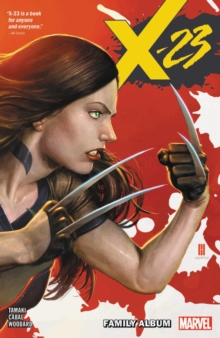X-23 Vol. 1: Family Album, Paperback / softback Book