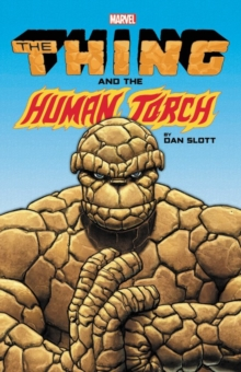 The Thing & The Human Torch By Dan Slott, Paperback / softback Book