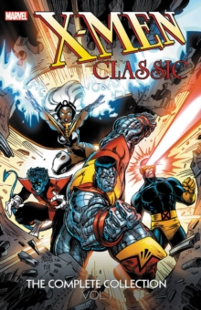 X-men Classic: The Complete Collection Vol. 1, Paperback / softback Book