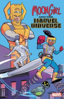 Moon Girl And The Marvel Universe, Paperback / softback Book