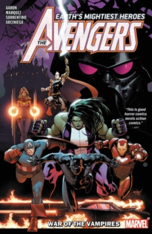 Avengers By Jason Aaron Vol. 3: War Of The Vampire, Paperback / softback Book