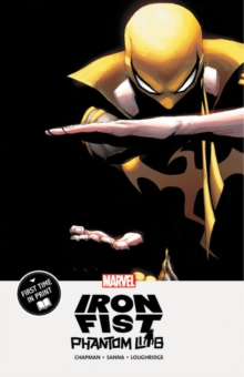 Iron Fist: Phantom Limb, Paperback / softback Book