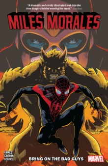 Miles Morales Vol. 2: Bring On The Bad Guys, Paperback / softback Book