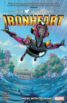 Ironheart Vol. 1: Those With Courage, Paperback / softback Book