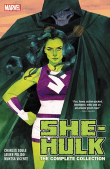 She-hulk By Soule & Pulido: The Complete Collection, Paperback / softback Book