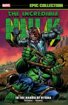 Incredible Hulk Epic Collection: In The Hands Of Hydra, Paperback / softback Book