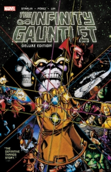 Infinity Gauntlet: Deluxe Edition, Paperback / softback Book