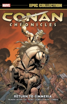 Conan Chronicles Epic Collection: Return To Cimmeria, Paperback / softback Book