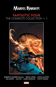 Marvel Knights Fantastic Four By Aguirre-sacasa, Mcniven & Muniz: The Complete Collection Vol. 1, Paperback / softback Book