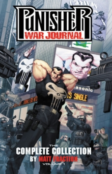 Punisher War Journal By Matt Fraction: The Complete Collection Vol. 1, Paperback / softback Book