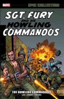 Sgt. Fury Epic Collection: The Howling Commandos, Paperback / softback Book