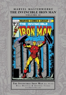 Marvel Masterworks: The Invincible Iron Man Vol. 12, Hardback Book