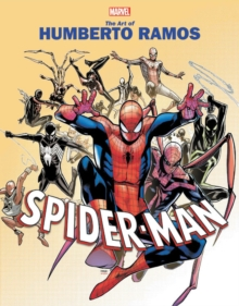 Marvel Monograph: The Art Of Humberto Ramos: Spider-man, Paperback / softback Book