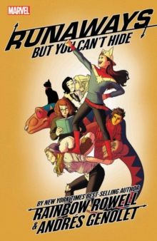 Runaways By Rainbow Rowell Vol. 4: But You Can't Hide, Paperback / softback Book